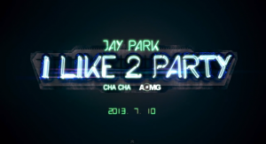 Jay-Park-i-like-2-party-teaser-300x163
